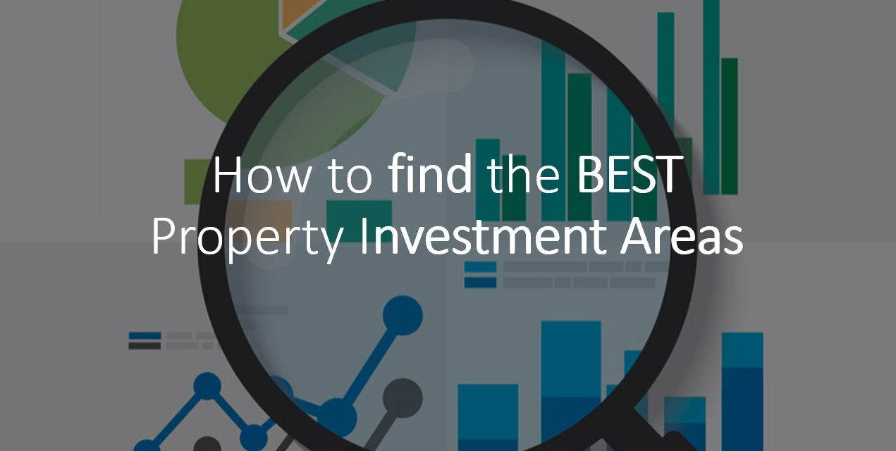 How to Find a Good Property Investment Area
