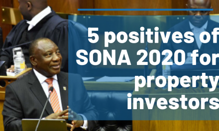 The 5 Positives from SONA 2020 for Property Investors