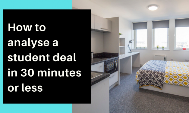 How to Analyse a Student Accommodation Deal in 30 Minutes or Less