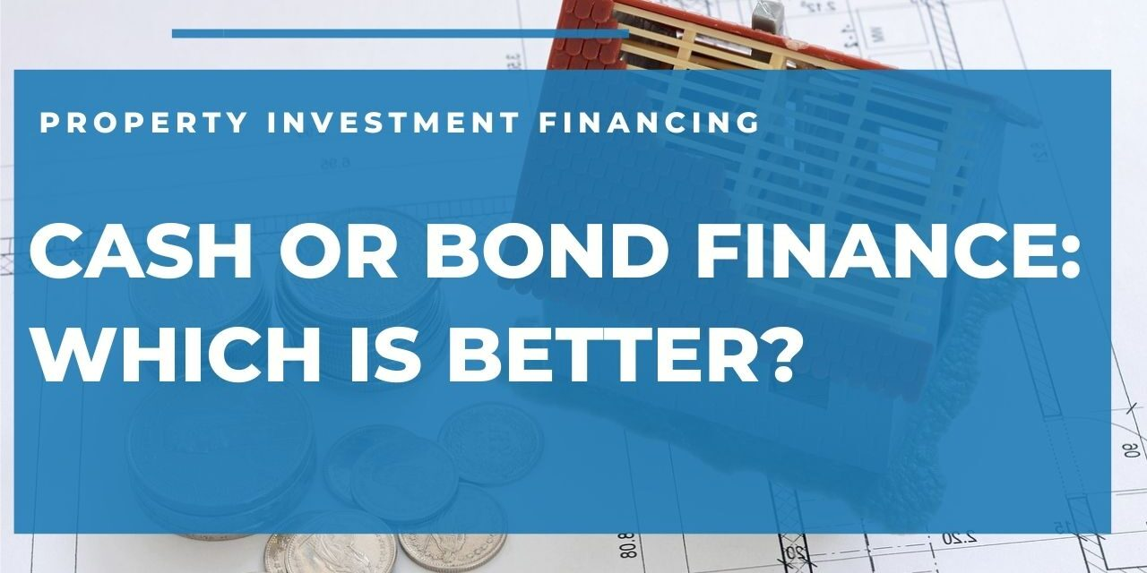 Bond or Cash Financing: Which is Better?