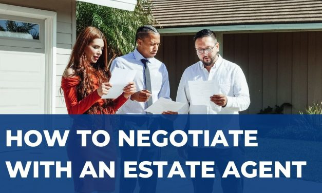 How to Negotiate with an Estate Agent