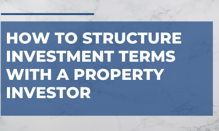How to Structure Investment Terms with a Property Investor